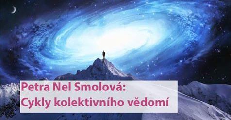 Petra Nel Smolová: Cykly kolektivního vědomí