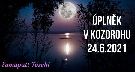 Samapatt Toschi: ÚPLNĚK VKOZOROHU 24.6.2021