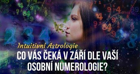 Intuitivní Astrologie: Co vás čeká v Září dle vaší osobní numerologie?