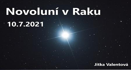 Jitka Valentová: Novoluní vRaku 10.7.2021