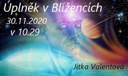 Jitka Valentová: Úplněk v Blížencích 30.11.2020 a polostínové zatmění Luny