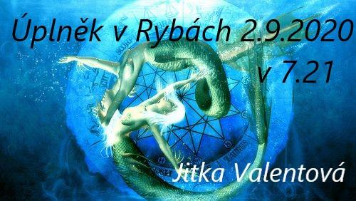 Jitka Valentová: Úplněk vRybách 2.9.2020