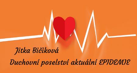 Jitka Bičíková: Duchovní poselství aktuální EPIDEMIE .. jak to cítím já