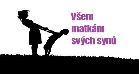 Petra Jelínková: Všem matkám svých synů