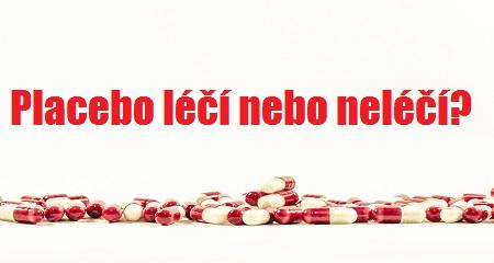 MUDr. Jan Miklánek: Placebo léčí nebo neléčí?