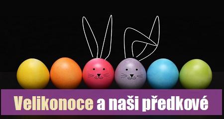 Věra Ovečková: Velikonoce a naši předkové
