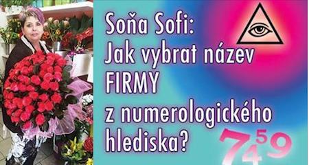 Soňa Sofi: NUMEROLOGIE - Jak vybrat název firmy z numerologického hlediska?