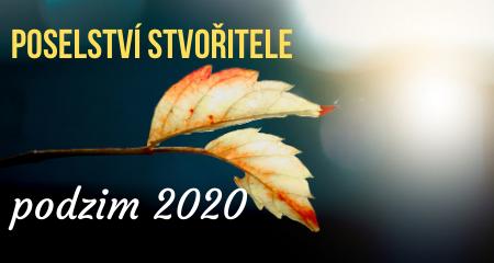 POSELSTVÍ STVOŘITELE podzim 2020