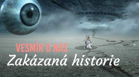 Vesmír o nás: Zakázaná historie