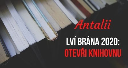 Antalii: Lví brána 2020: Otevři knihovnu