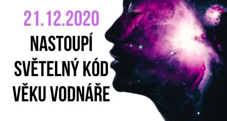 21.12.2020 nastoupí světelný kód věku Vodnáře
