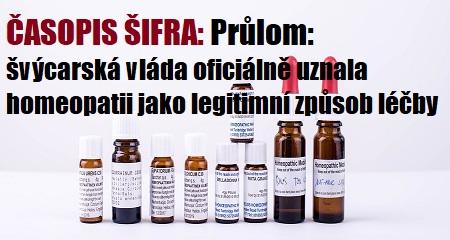 ČASOPIS ŠIFRA: Průlom: švýcarská vláda oficiálně uznala homeopatii jako legitimní způsob léčby
