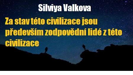 Silviya Valkova: Za stav této civilizace jsou především zodpovědní lidé ztéto civilizace