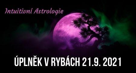 Intuitivní Astrologie: Úplněk v Rybách 21.9. 2021