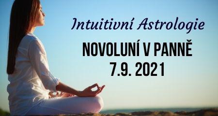 Intuitivní Astrologie: Novoluní v Panně 7.9. 2021