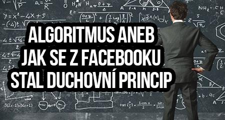 Ondřej Brož: Algoritmus, aneb jak se z Facebooku stal duchovní princip