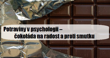 Alexandr Tóth: Potraviny vpsychologii – čokoláda na radost a proti smutku