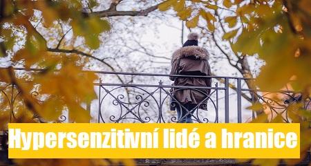 Ivana Valová: Hypersenzitivní lidé a hranice
