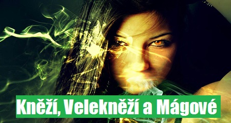 Ivana Valová: Kněží, Velekněží a Mágové