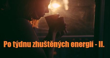 Jitka Bartošová: Po týdnu zhuštěných energií - II.