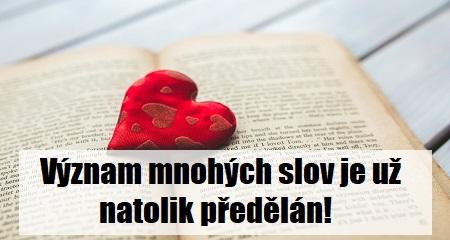 Jitka Bartošová: Význam mnohých slov je už natolik předělán!