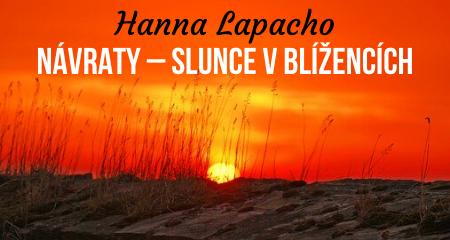 Hanna Lapacho: NÁVRATY – SLUNCE VBLÍŽENCÍCH