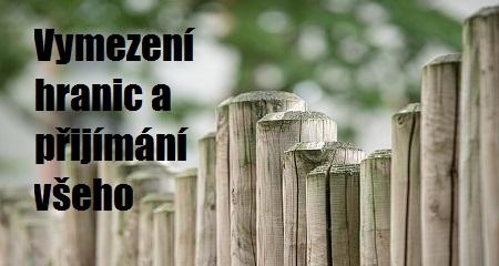 Petra Jelínková: Vymezení hranic a přijímání všeho