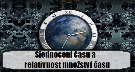 Jitka Bartošová: Sjednocení času a relativnost množství času