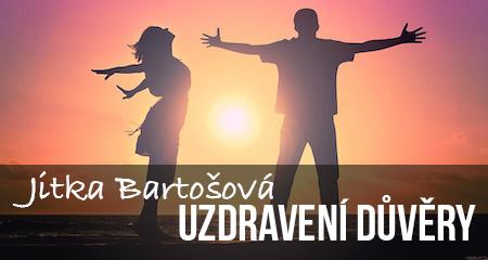 Jitka Bartošová: Uzdravení důvěry