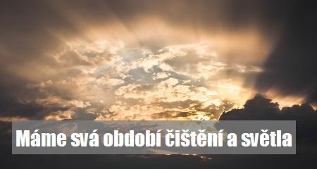 Jitka Bartošová: Máme svá období čištění a světla
