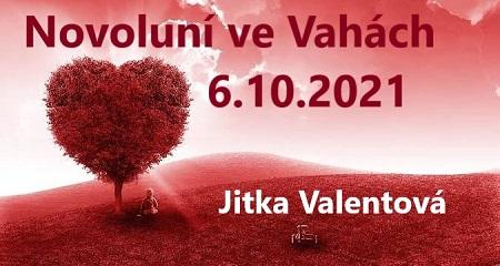 Jitka Valentová: Novoluní ve Vahách 6.10.2021