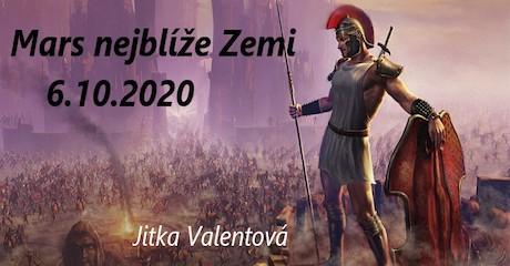 Jitka Valentová: Válečník Mars vBeranu je nejblíže Zemi od roku 1971
