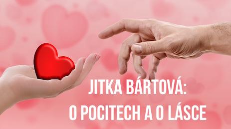 Jitka Bártová: O pocitech a o lásce