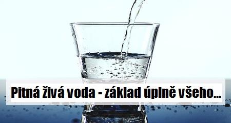 Miroslav Čonka:  Pitná živá voda - základ úplně všeho...