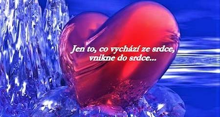 Pleja Světlo Krystal: Jen to, co vychází ze srdce, vnikne do srdce