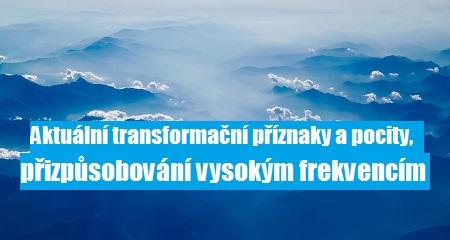 Pleja Světlo Krystal: Aktuální transformační příznaky a pocity, přizpůsobování vysokým frekvencím
