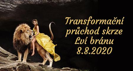 RADIMILA: Transformační průchod skrze Lví bránu 8.8.2020