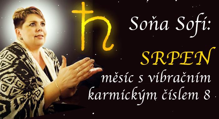 Soňa Sofi: SRPEN - měsíc s vibračním karmickým číslem 8