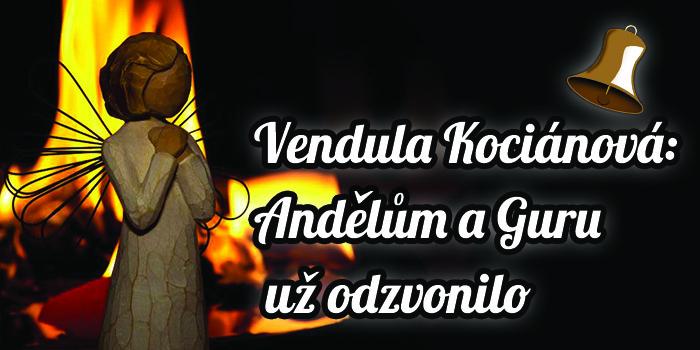 Vendula Kociánová: Andělům a Guru už odzvonilo