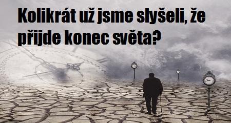 Vendula Kociánová: Kolikrát už jsme slyšeli, že přijde konec světa?