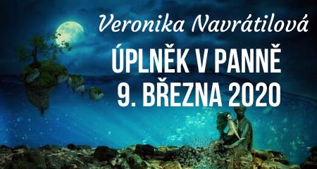 Veronika Navrátilová: Úplněk v Panně 9. března 2020