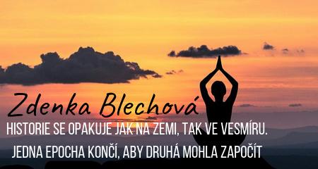 Zdenka Blechová: Historie se opakuje jak na Zemi, tak ve Vesmíru. Jedna epocha končí, aby druhá mohla započít
