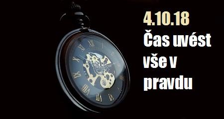 Zlatá Dušička: 4.10.18 Čas uvést vše v pravdu